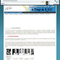 Les Dossiers de La Troupe du ROY - Les costumes