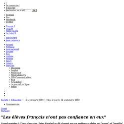 """""""Les élèves français n'ont pas confiance en eux"""""""