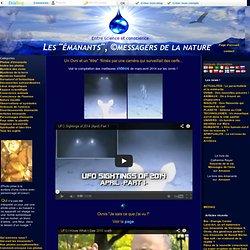 """- Les """"émanants"""", ©messagers de la nature"""