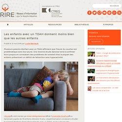 Les enfants TDAH dorment moins bien que les autres enfants