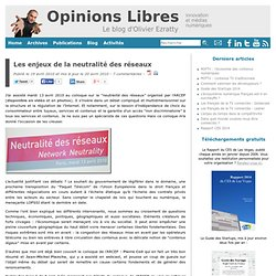 Opinions Libres - Le blog d'Olivier Ezratty