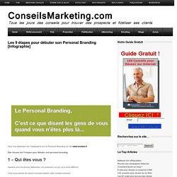 Les 9 étapes pour débuter son Personal Branding - Infographie