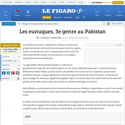 Les eunuques, 3e genre au Pakistan