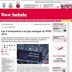 Les 4 événements à ne pas manquer au WTM 2014