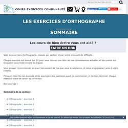 Les exercices d'orthographe - Orthographe