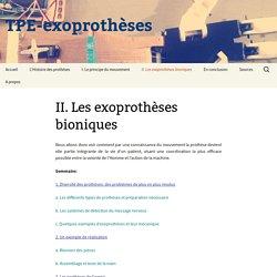 II. Les exoprothèses bioniques