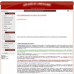 2/4 PAGE Les expériences au seuil de la mort - SITE Les clés de l'inexpliqué