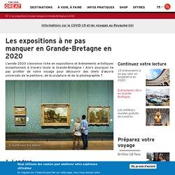 Les expositions à ne pas manquer en 2020
