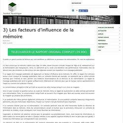 3) Les facteurs d'influence de la mémoire