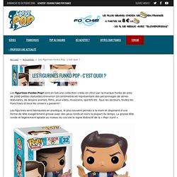 Les figurines Funko Pop : c'est quoi ? - iLovePop.fr