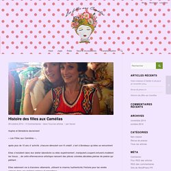 Histoire des filles aux Camélias
