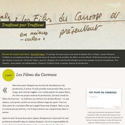 Les Films du Carrosse - Truffaut par Truffaut (6/15)