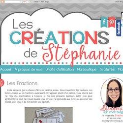 Les créations de Stéphanie: Les fractions