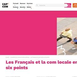 Les Français et la com locale en six points