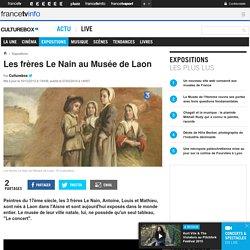 Les frères Le Nain au Musée de Laon