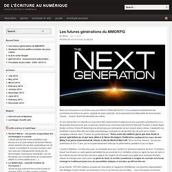 Les futures générations du MMORPG