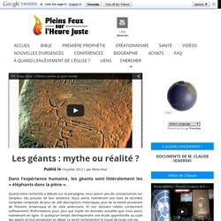 Les géants : mythe ou réalité ?
