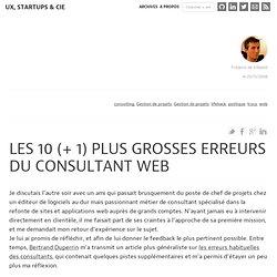 Les 10 (+ 1) plus grosses erreurs du consultant web : Ergonomie, Rails et Architecture de l'information web (2.0)