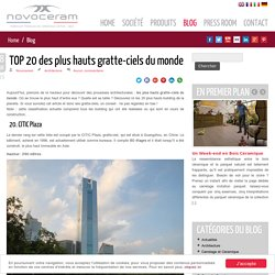 Les plus hauts gratte-ciels du monde : le Top 20