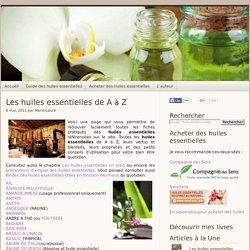 Récapitulatif des fiches pratiques de toutes les huiles essentielles
