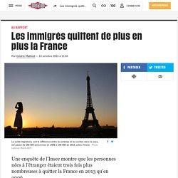 Les immigrés quittent de plus en plus la France
