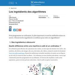 Les ingrédients des algorithmes