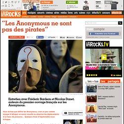 """""""Les Anonymous ne sont pas des pirates"""""""