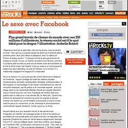 Le sexe avec Facebook : LesInrocks.com