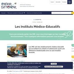 Les Instituts Médico-Educatifs