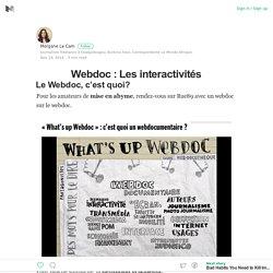 Les interactivités – Le Webdoc, c'est quoi ?