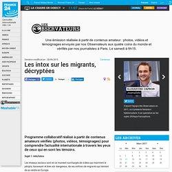 Les intox sur les migrants, décryptées
