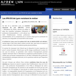 Les IPR-EVS de Lyon revisitent le métier - A.P.D.E.N. Lyon