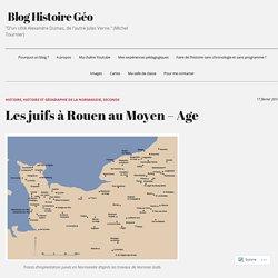 Les juifs à Rouen au Moyen – Age