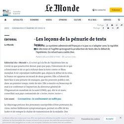 LE MONDE 25/04/20 Les leçons de la pénurie de tests