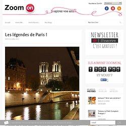 Les légendes de Paris !