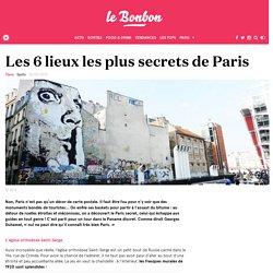 Les 6 lieux les plus secrets de Paris