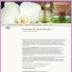 Les limites de l'aromathérapie