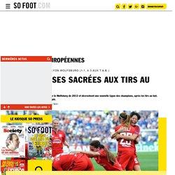 Les Lyonnaises sacrées aux tirs au but