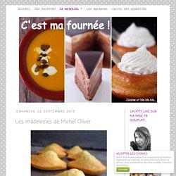 Les madeleines de Michel Oliver