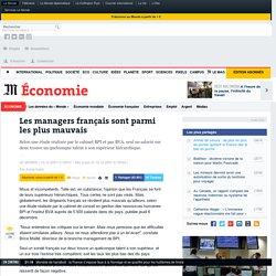 Les managers français sont parmi les plus mauvais
