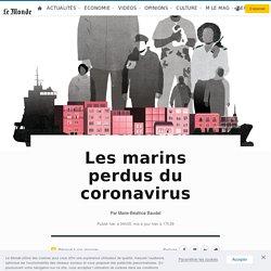 Les marins perdus du coronavirus