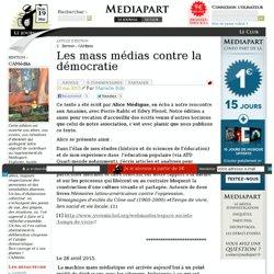 Les mass médias contre la démocratie