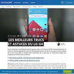 Les meilleurs trucs et astuces du LG G4