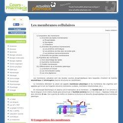 Les membranes cellulaires