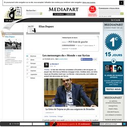 DESINTOXIKATION PROPAGANDA DATATTACK MUNDO STRATEDjiE // Les mensonges du « Monde » sur Syriza