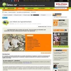 Les métiers de l'agroalimentaire - Métiers - Formations - Liens utiles - Chiffres clés