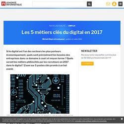 Les 5 métiers clés du digital en 2017