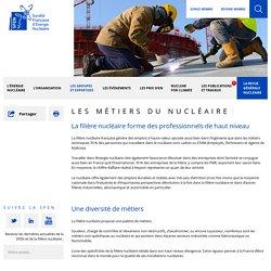 Les métiers du nucléaire