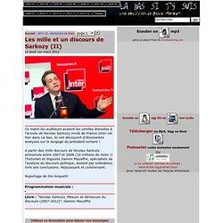 Les mille et un discours de Sarkozy (II