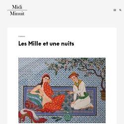 Les Mille et une nuits - MidiMinuit